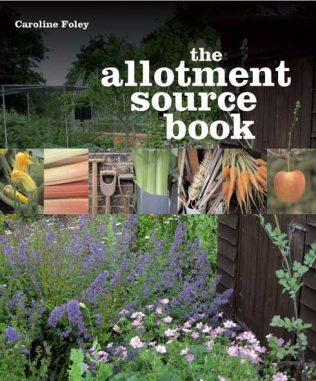 The Allotment Source Book - by Caroline Foley